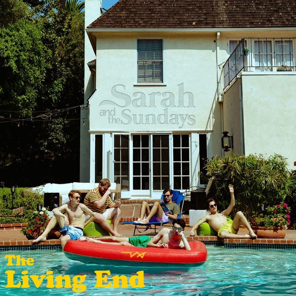 Sarah and the Sundays - 'The Living End'